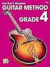 Modern Guitar Method : Grade 4 by Mel, Publications, Inc. Staff Bay (1950, Book, Other)