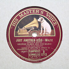 """GEORGE OLSEN AND HIS MUSIC """"Just Another Kiss"""" HMV B-5713 [78]"""