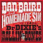 Dan Baird Drdixies Rollin Bones LP Vinyl 33rpm 2013