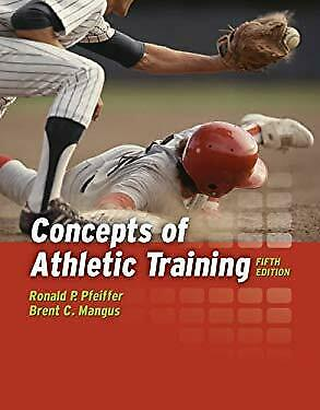 Concepts of Athletic Training by Pfeiffer, Ronald P.