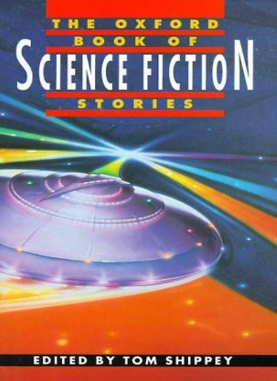 The Oxford Book of Science Fiction Stories By T.A. Shippey. 9780192142047