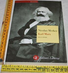 MERKER-Stanislao-KARL-MARX-la-vita-le-opere-Laterza-libri-usati