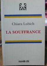 Chiara Lubich, La Souffrance Nouvelle Cité, 1998