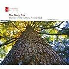 Cheryl Frances-Hoad - Glory Tree: Chamber Works By (2011)