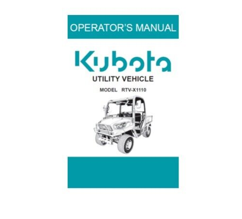 "Kubota /""RTV-X1110/"" Operators Manual # K711379011 #"
