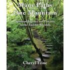 Many Paths, One Mountain: Spiritual Journey and Practice in the Akashic Records by Cheryl Trine (Paperback, 2013)