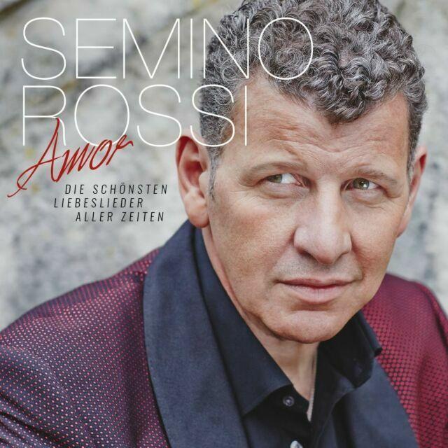 Amor: Die Schönsten Liebeslieder Aller Zeiten by Semino