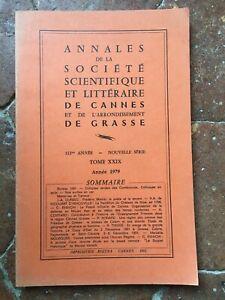 Annali Della Societè Scientifica E Letterario Di Cannes Grassa T. Xxix 1979