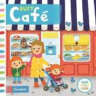 Busy Cafe by Louise Forshaw (Board book, 2017)