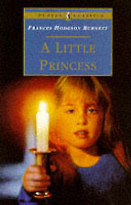 """""""AS NEW"""" A Little Princess: The Story of Sara Crewe (Puffin Classics), Burnett,"""