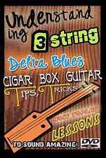How to Play 3 string Lessons DVD Cigar Box Blues Bottleneck Guitar dobro Slide