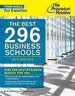 Best 296 Business Schools: 2016 Edition by Princeton Review (Paperback, 2015)
