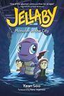 Jellaby: Monster in City by Kean Soo (Paperback, 2014)
