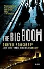 The Big Boom by Domenic Stansberry 9780312324711 Paperback 2007