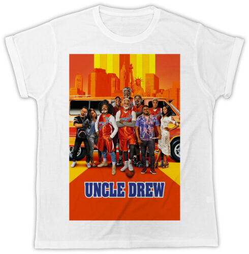 COOL UNCLE DREW MOVIE POSTER FASHION UNISEX WHITE  TSHIRT IDEAL GIFT