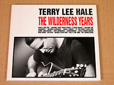 CD Terry Lee Hale the Wilderness Years 1000 ex / mail order only GRCD 368