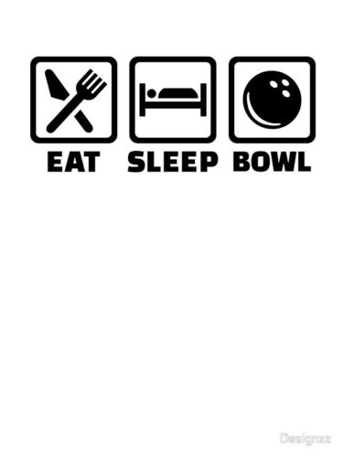 EAT SLEEP BOWL  FANTASTIC QUALITY T SHIRTS ALL COLS AND SIZES