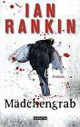Mädchengrab - Inspector Rebus 18 von Ian Rankin (2013, Gebundene Ausgabe)