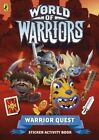 Warrior Quest Sticker Activity Book by Penguin Books Ltd (Paperback, 2015)