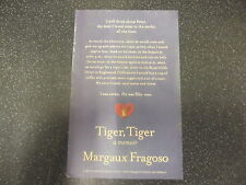 TIGER, TIGER BY MARGAUX FRAGOSO * UNCORRECTED PROOF* UK POST £3.25 *