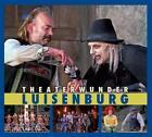 Theaterwunder Luisenburg von Holger Stiegler, Michael Lerchenberg und Eva-Maria Fischer (2015, Gebundene Ausgabe)