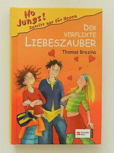Thomas Brezina Der verflixte Liebeszauber No Jungs Buch