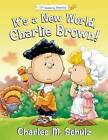 It's a New World, Charlie Brown! by Tracy Stratford (Hardback, 2016)