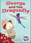 George and the Dragonfly by Andy Blackford (Hardback, 2009)