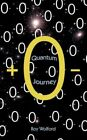 Quantum Journey 9781425989361 by Roy Wolford Book