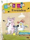 Mach was mit den Freunden von Ruth Gellersen (2014, Geheftet)