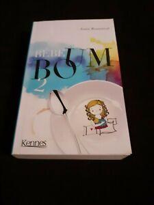 Bébé Boum T02 : le vrai Big Bang - Josée Bournival - Kennes