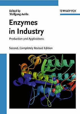 Enzymes in Industry: Products and Applications by