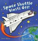 Busy Wheels Space Shuttle Blasts off by Peter Bently (Paperback, 2016)