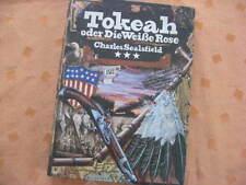 TOKEAH ODER DIE WEIßE ROSE - Abenteuerroman von Charles Sealsfield