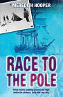 Race to the Pole by Meredith Hooper (Paperback, 2007)