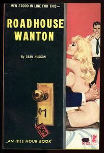 Roadhouse-Wanton-Dean-Hudson-Idle-Hour-IH-422-Sleaze-Paperback-Sexy-1964-FN-VF