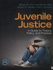 Juvenile Justice : A Guide to Theory, Policy, and Practice by Steven M. Cox, John J. Conrad, Robert D. Hanser and Jennifer M. Allen (2013, Paperback)