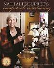 Nathalie Dupree's Comfortable Entertaining: At Home with Ease and Grace by Nathalie Dupree (Paperback, 2013)