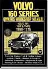 Volvo 160 Series, 1968-74: Owners Workshop Manual by Brooklands Books Ltd (Paperback, 1998)