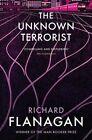 The Unknown Terrorist by Richard Flanagan (Paperback, 2016)