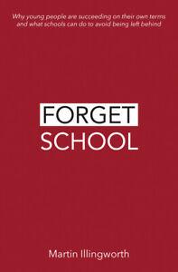 Forget-School