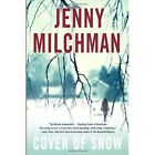 Cover of Snow by Jenny Milchman (Paperback, 2014)
