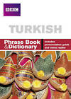 BBC Turkish Phrasebook and Dictionary by Figen Yilmaz (Paperback, 2007)