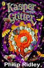 Kasper in the Glitter by Philip Ridley (Paperback, 1995)