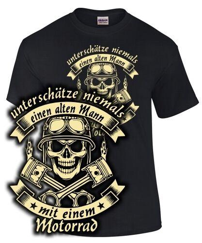 Biker T-Shirt UNTERSCHÄTZE NIEMALS EINEN ALTEN MANN MIT EINEM MOTORRAD Spruch