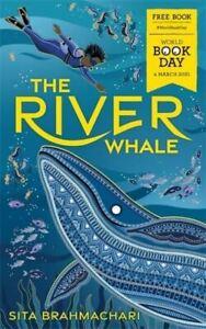 The River Whale: World Book Day 2021 by Sita Brahmachari