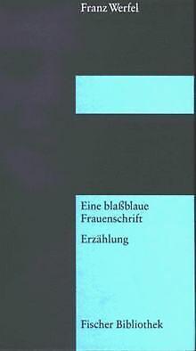 Eine blaßblaue Frauenschrift von Werfel, Franz | Buch | Zustand gut
