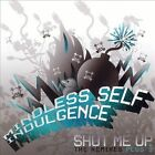 Shut Me Up [Maxi Single] [Single] by Mindless Self Indulgence (CD, Sep-2006, Metropolis)