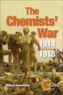 The Chemists' War: 1914-1918 by Michael Freemantle (Paperback, 2014)