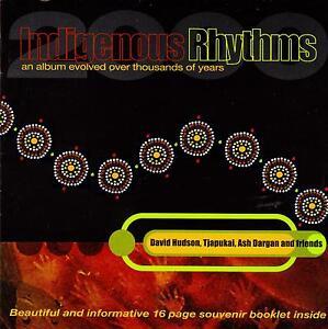 Indigenous-Rhythms-2000-2CD-David-Hudson-Ash-Dargan-Tjapukai-LaDonna-Hollingswor